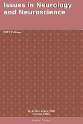 Issues In Neurology And Neuroscience 2011 Edition Book PDF