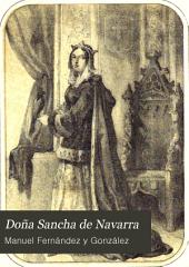 Doña Sancha de Navarra: novela histórica