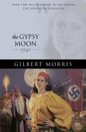 The Gypsy Moon (House of Winslow Book #35)
