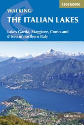 Walking the Italian Lakes: Edition 2