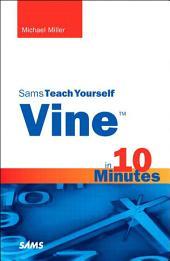 Vine in 10 Minutes, Sams Teach Yourself