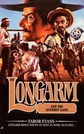 Longarm 274: Longarm and the Gunshot Gang