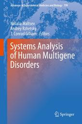 Systems Analysis of Human Multigene Disorders