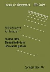 Adaptive Finite Element Methods for Differential Equations