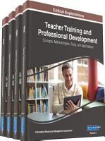 Teacher Training and Professional Development  Concepts  Methodologies  Tools  and Applications PDF