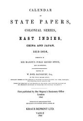 Calendar of State Papers, Colonial Series: East Indies: China & Japan 1513-1616