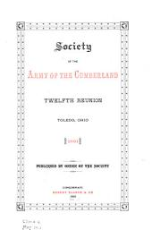 Reunion of the Society of the Army of the Cumberland: Volume 12