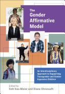 The Gender Affirmative Model