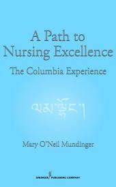 A Path to Nursing Excellence: The Columbia Experience