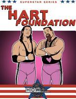 Superstar Series  The Hart Foundation PDF