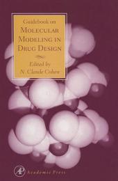 Guidebook on Molecular Modeling in Drug Design