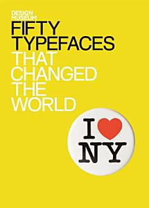 Fifty Typefaces That Changed the World PDF