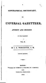A Geographical Dictionary Or Universal Gazetteer, Ancient and Modern