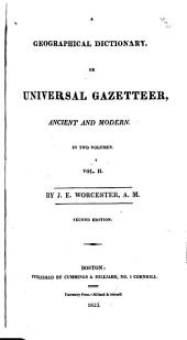 A Geographical Dictionary Or Universal Gazetteer, Ancient and Modern: Volume 2