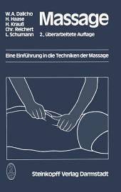 Massage: Eine Einführung in die Techniken der Massage, Ausgabe 2