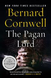 The Pagan Lord: A Novel