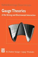 Gauge Theories of the Strong and Electroweak Interaction PDF