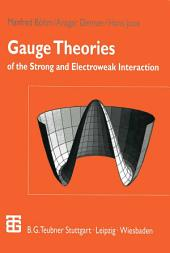 Gauge Theories of the Strong and Electroweak Interaction: Edition 3