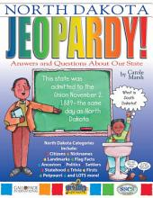 North Dakota Jeopardy!: Answers & Questions About Our State!