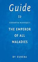 Guide to Siddhartha Mukherjee s the Emperor of All Maladies PDF