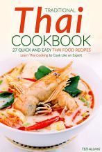 Traditional Thai Cookbook   27 Quick and Easy Thai food Recipes PDF