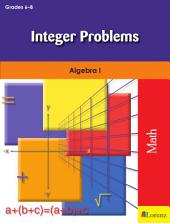 Integer Problems: Algebra I
