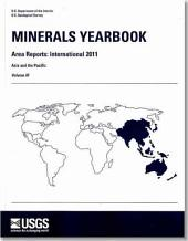 Minerals Yearbook - Area Reports: International Review: 2011, V.3, Asia and Pacific, Volume 3