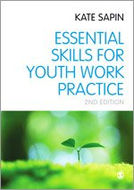 Essential Skills for Youth Work Practice PDF