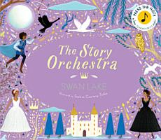 The Story Orchestra  Swan Lake PDF