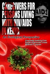 Caregivers for Persons Living with HIV/AIDS in Kenya