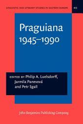 Praguiana 1945–1990