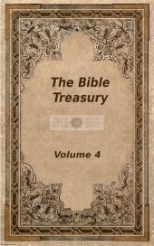 The Bible Treasury: Christian Magazine Volume 4, 1862-3 Edition