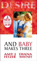 And Baby Makes Three Book