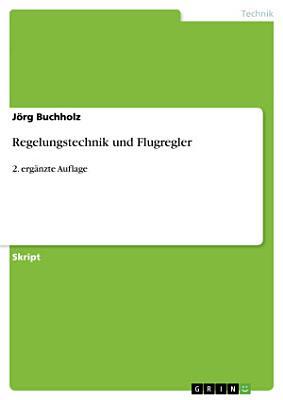 Regelungstechnik und Flugregler PDF