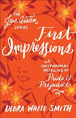 First Impressions  The Jane Austen Series