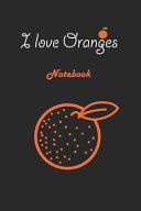 I Love Oranges