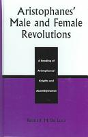 Aristophanes  Male and Female Revolutions PDF