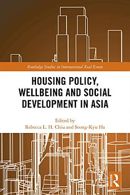 Housing Policy  Wellbeing and Social Development in Asia