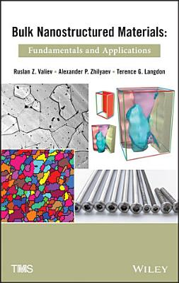 Bulk Nanostructured Materials