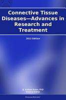 Connective Tissue Diseases   Advances in Research and Treatment  2012 Edition PDF