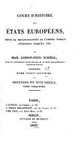 Cours d'histoire des états européens: depuis le bouleversement de l'empire romain d'occident jusqu'en 1789, Volume29