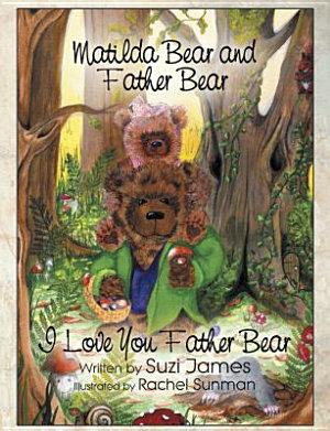Matilda Bear and Father Bear