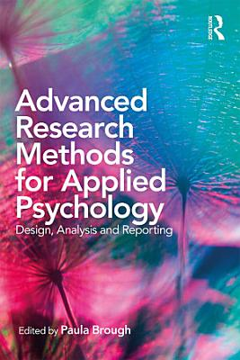 Advanced Research Methods for Applied Psychology