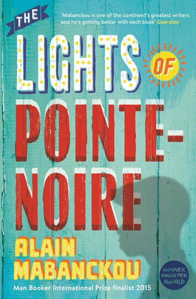 Download The Lights of Pointe Noire Book