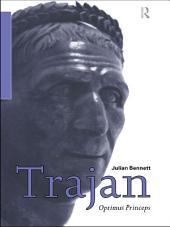 Trajan: Optimus Princeps