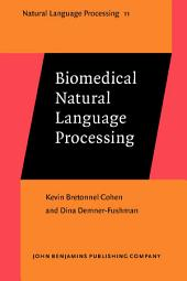 Biomedical Natural Language Processing