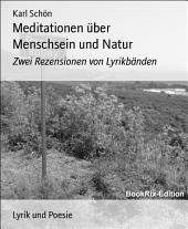 Meditationen über Menschsein und Natur: Zwei Rezensionen von Lyrikbänden