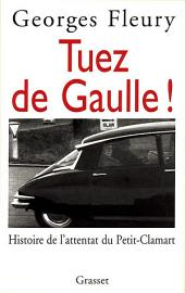 Tuez De Gaulle