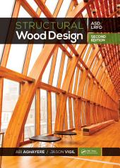 Structural Wood Design – ASD/LRFD, 2nd ed: Edition 2