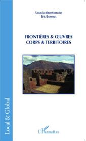 Frontières & oeuvres: Corps & territoires